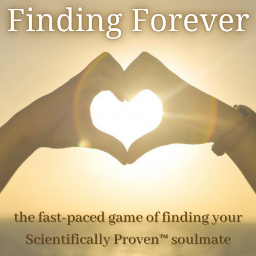 Finding Forever – the Soulmate search